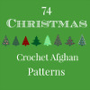 74 Christmas Crochet Afghan Patterns