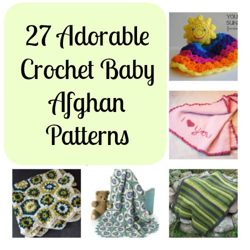 27 Adorable Crochet Baby Afghan Patterns