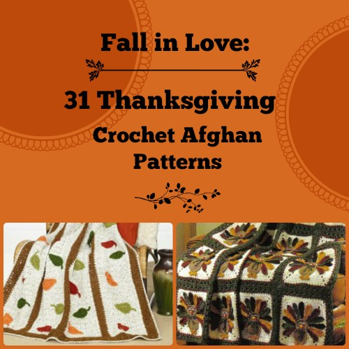 Fall in Love: Thanksgiving Crochet Afghan Patterns