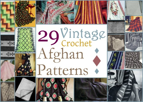 29 Vintage Crochet Afghan Patterns