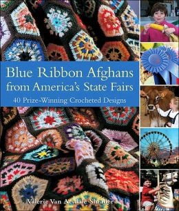 Enter to win Blue Ribbon Afghans from Americas State Fairs: 40 Prize-Winning Crocheted Designs
