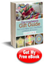 Download your free copy of The Crocheters Gift Guide: Free Crochet Afghan Patterns, Baby Blankets, and More for All Occasions today.
