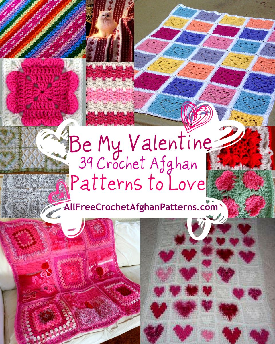 Crochet Patterns Valentines Day : Be My Valentine Crochet: 39 Crochet Afghan Patterns to Love ...