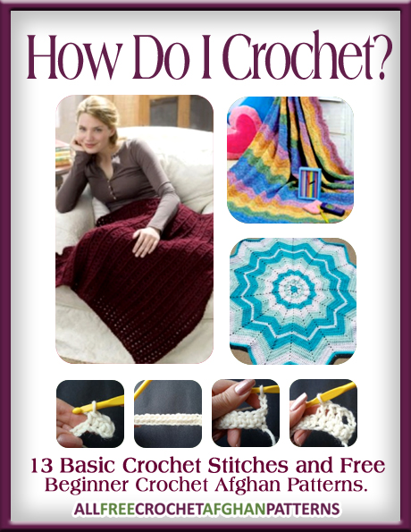 Crochet Stitches Book Free Download : How Do I Crochet? 13 Basic Crochet Stitches and Free Beginner Crochet ...