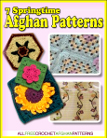 Learn more and download the 7 Springtime Afghans eBook.