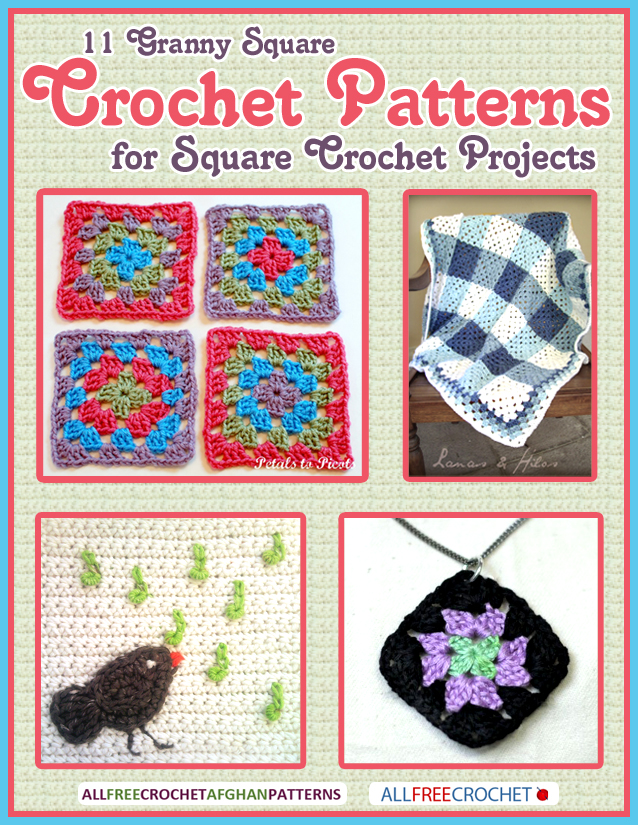 11 Granny Square Crochet Patterns for Square Crochet Projects