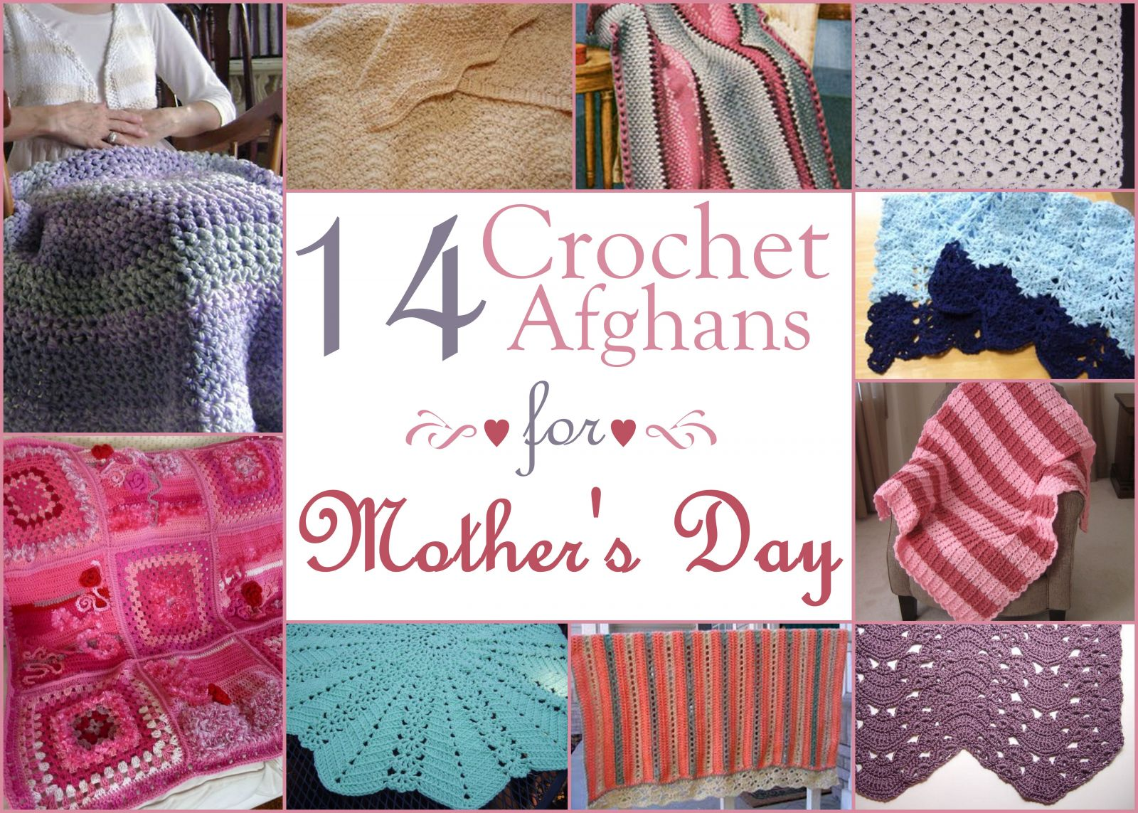 Crocheting Gifts : 14 Crochet Afghans for Mothers Day Gifts ...