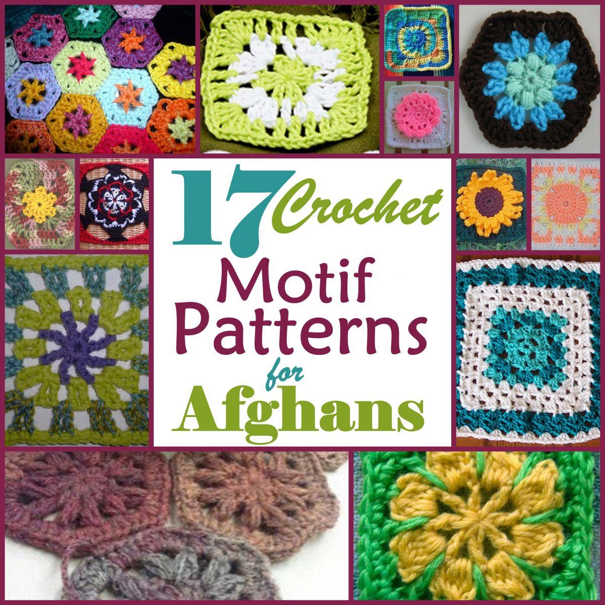 Free Patterns Crochet Motifs : 17 Motif Crochet Patterns for Afghans ...