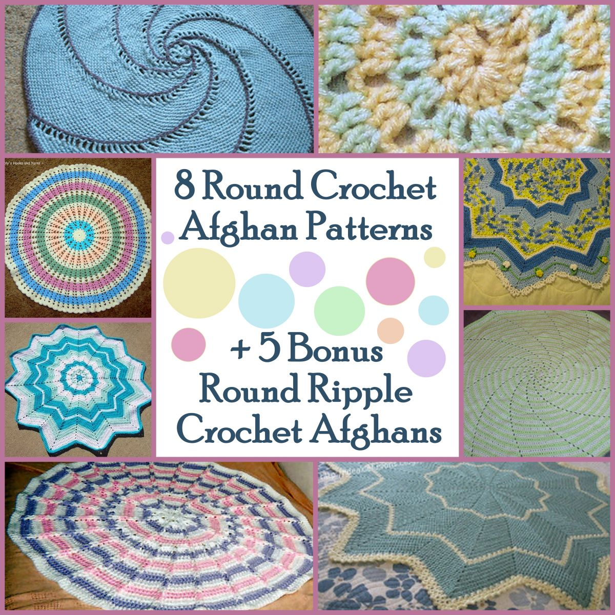 8 Round Crochet Afghan Patterns + 5 Bonus Round Ripple Crochet Afghans